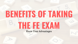 Benefits of Taking the FE Exam