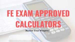 Latest Approved Calculators for FE Exam