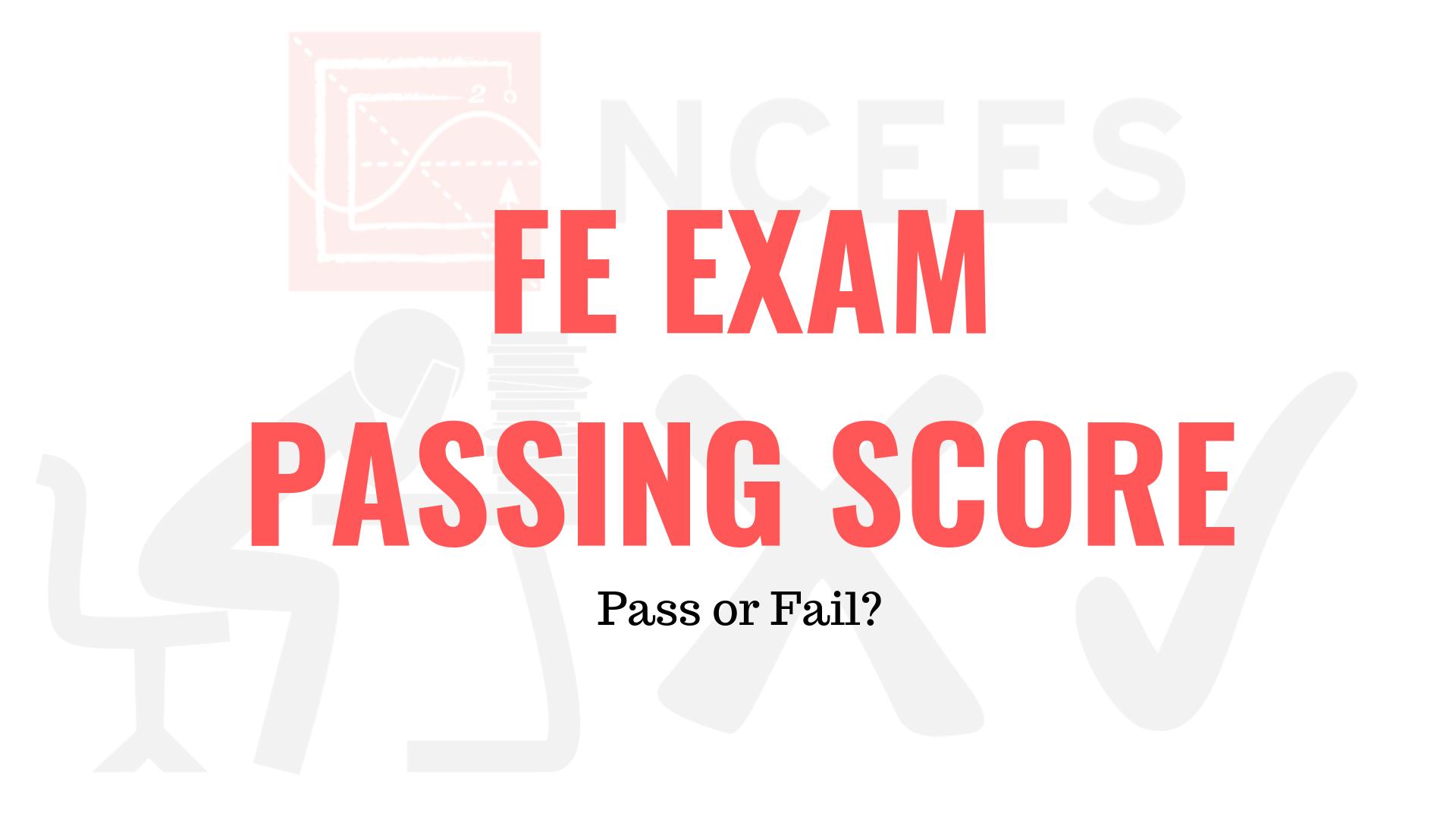 FE Exam Passing Score