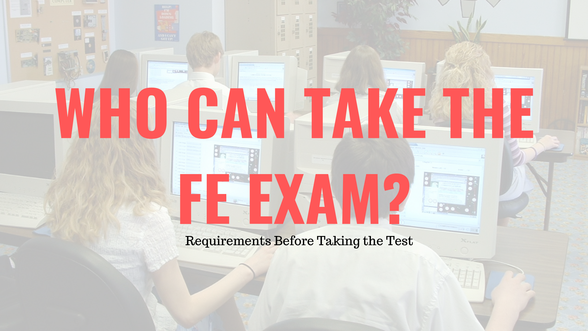 Who Can Take the FE Exam