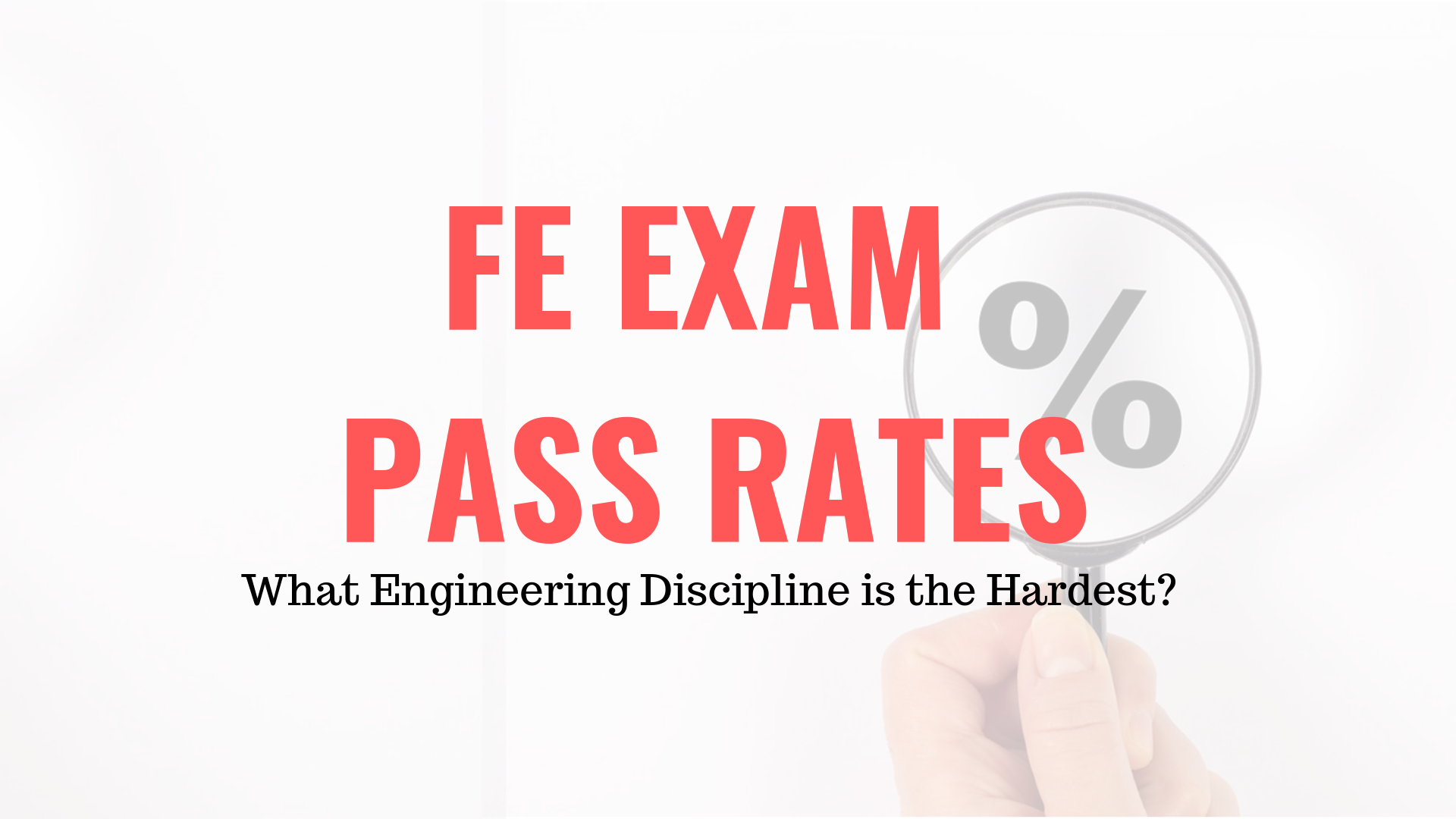 FE Exam Pass Rates